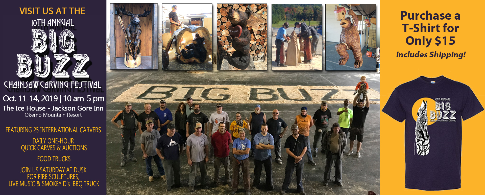 Real Log Sponsors The Big Buzz Chainsaw Carving Festival Purchase a T-Shirt